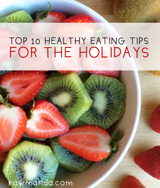 Top Ten Healthy Eating Tips for the Holidays